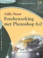 Fotobewerking met Photoshop 6.0