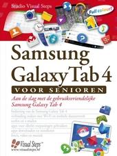 Samsung Galaxy Tab 4 voor senioren : aan de slag met de gebruiksvriendelijke Samsung Galaxy Tab 4