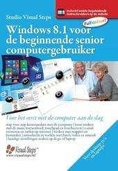 Windows 8 voor de beginnende senior computergebruiker : voor het eerst met de computer aan de slag
