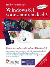 Windows 8 voor senioren. 2, Voor iedereen die verder wil met Windows 8