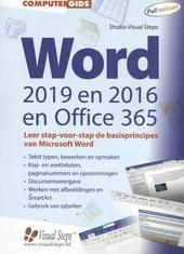 Computergids Word 2019, 2016 en Office 365 : leer stap-voor-stap de basisprincipes van Microsoft Word