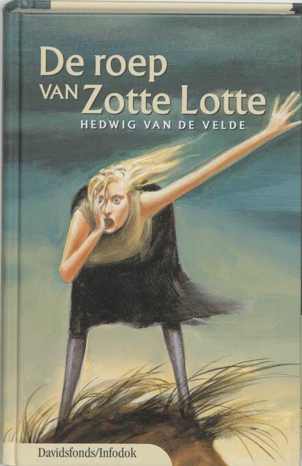De roep van Zotte Lotte