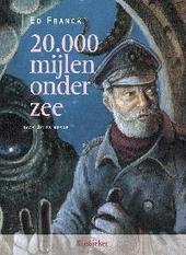20000 mijlen onder zee : de geschiedenis van kapitein Nemo