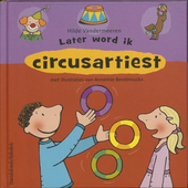 Later word ik circusartiest