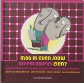 Mag ik even jouw hippocampus zien? : antwoorden op psychologische vragen van kinderen