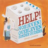 Help! : hoe (even) overleven zonder ouders