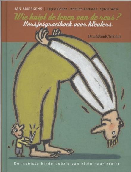 Wie knipt de tenen van de reus? : versjesgroeiboek voor kleuters
