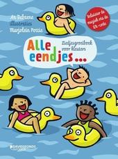 Alle eendjes : liedjesgroeiboek voor kleuters