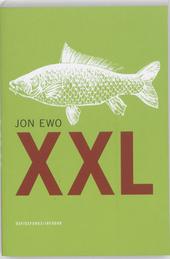XXL : een maximalistische roman over het leven, de liefde en de grote snoek