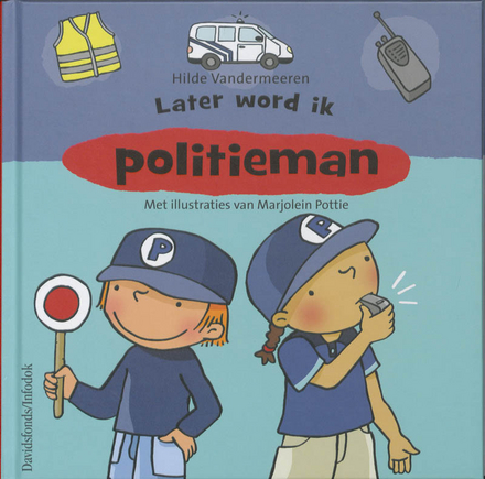 Later word ik politieman