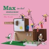 Max in het museum : inspiratie voor knutselbreinen