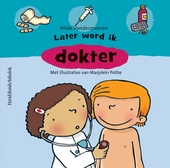 Later word ik dokter