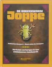 Joppe de boekenworm : verhalen verborgen in een middeleeuws handschrift