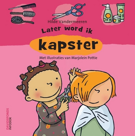 Later word ik kapster