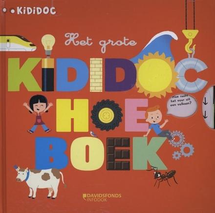 Het grote Kididoc hoe-boek