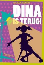 Dina is terug!