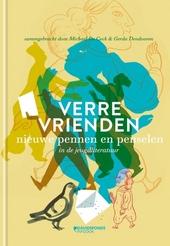 Verre vrienden : nieuwe pennen en penselen in de jeugdliteratuur