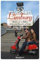 Midden-Limburg : bekende Limburgers gidsen je door Hasselt en Genk
