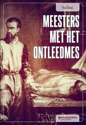 Meesters met het ontleedmes : de invloed van Vesalius op de anatomie en de heelkunde