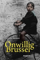 Onwillig Brussel : een verhaal over jodenvervolging en verzet
