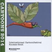 Cartoons 2014 : Internationaal Cartoonfestival Knokke-Heist