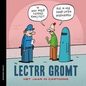 Lectrr gromt : het jaar in cartoons