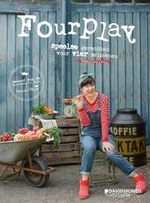Fourplay : speelse vegetarische gerechten voor vier seizoenen