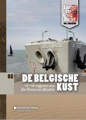 De Belgische Kust : '14-'18-erfgoed van Knokke tot De Panne
