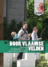 Door Vlaamse velden : boeiende oorlogsplaatsen, van Aarschot tot Zillebeke