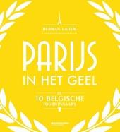 Parijs in het geel : de 10 Belgische tourwinnaars