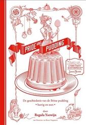 Pride & pudding : de geschiedenis van de Britse pudding : hartig en zoet