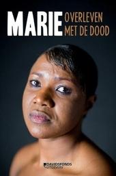 Marie : overleven met de dood