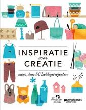 Inspiratie voor creatie : meer dan 50 hobbyprojecten