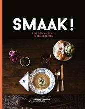 Smaak! : een geschiedenis in 120 recepten