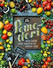 Pomodori : mijn liefde voor tomaten en lekker eten : met 30 heerlijke gerechten