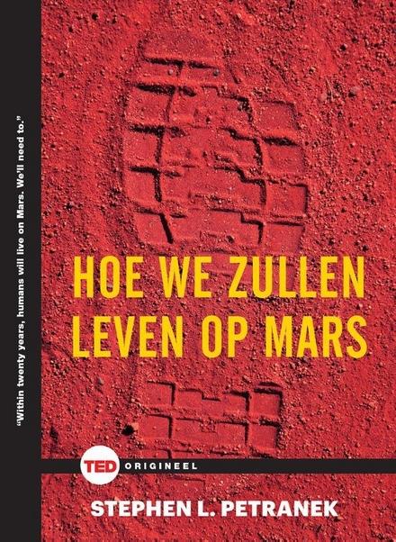 Hoe we zullen leven op Mars
