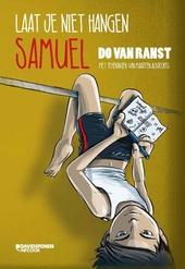 Laat je niet hangen, Samuel
