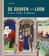 De graven van Loon : Loons, Luiks, Limburgs
