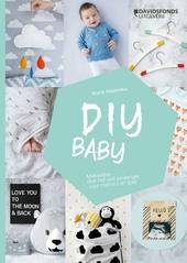 DIY baby : makkelijke doe-het-zelfprojectjes voor mama's (in spe) / Marta Majewska ; met foto's van Femke Leemans en Marta Majewska