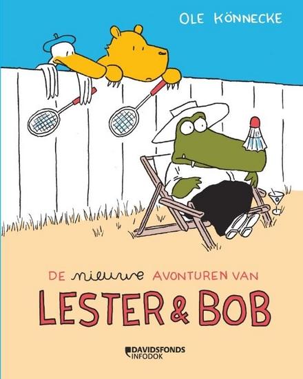 De nieuwe avonturen van Lester en Bob