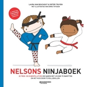 Nelsons Ninjaboek : 20 trek- en duwspelletjes om samen met je kind te ravotten en het huis door te rollebollen