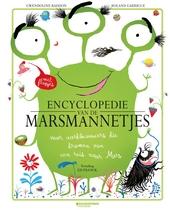 Encyclopedie van de marsmannetjes : voor aardbewoners die dromen van een reis naar Mars