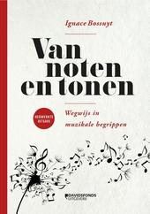 Van noten en tonen : wegwijs in muzikale begrippen