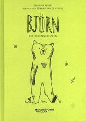 Björn : zes berenverhalen