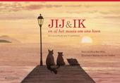 Jij & ik en al het moois om ons heen : een posterboek met 12 gedichten
