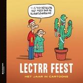 Lectrr feest : het jaar in cartoons