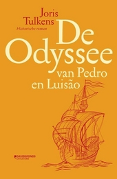 De odyssee van Pedro en Luisão : historische roman
