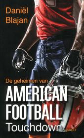 De geheimen van American football : touchdown