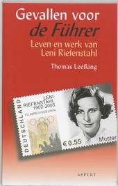 Gevallen voor de Führer : leven en werk van Leni Riefenstahl