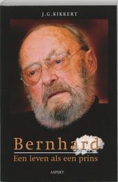 Bernhard : een leven als een prins